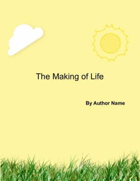 The Making of Life