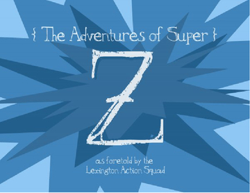 The Adventures of Super Z.