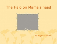 The Halo on Mama's head