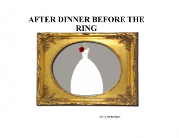 AFTER DINNER BEFORE THE RING