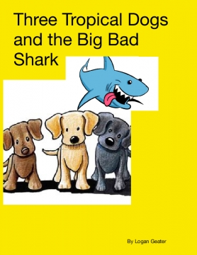 3 tropical dogs and the big bad shark