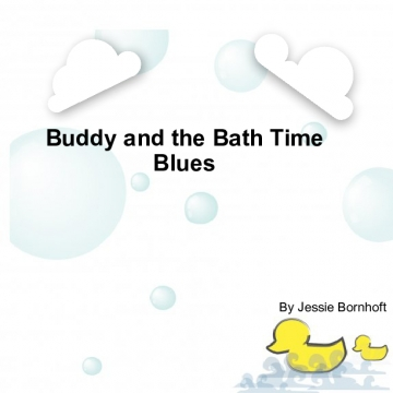 Buddy and the Bath Time Blues