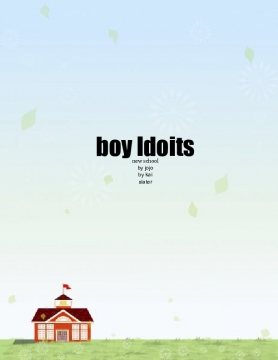 boy Idoits