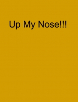 Up my Nose