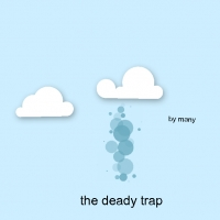 the deady trap