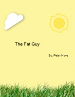 The fat guy