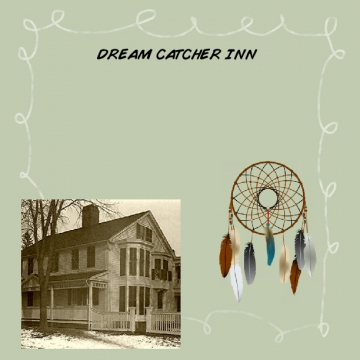 Dream Catcher Inn