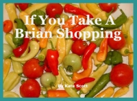 If You Take A Brian Shopping