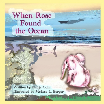 When Rose Found the Ocean