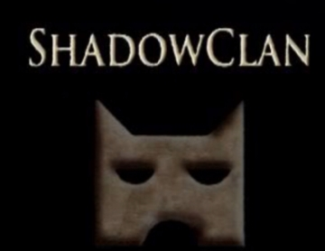 Shadow  clan