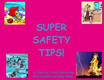 Super Safety Tips