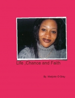 MARJORIE GRAY Life  Chance And Faith