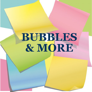 Bubbles & More