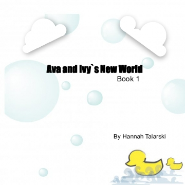 Ava And Ivy`s New World