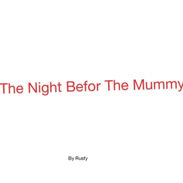 The Night Befor The Mummy