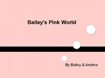 Bailey's Pink World
