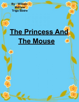 The Princess And The Mouse