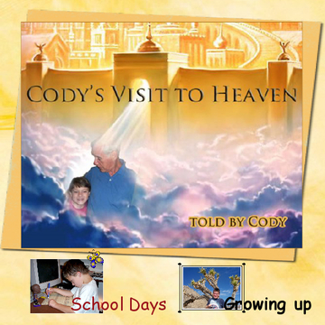 Cody's visit to Heaven