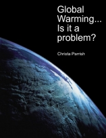 Global Warming...Is it a problem?