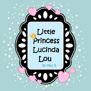 Little Princess Lucinda Lou