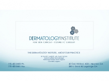 The Dermatology Institute.. About Our Practice