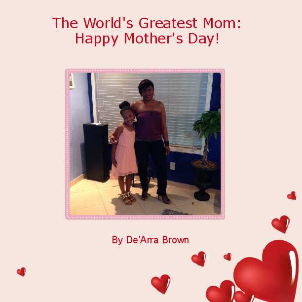 The World S Greatest Mom Happy Mother S Day Book