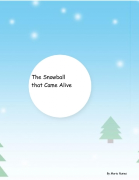 The Snowball That Came Alive
