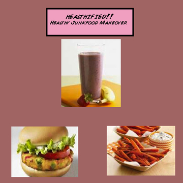 Healthified!! The Healthy Junkfood Makeover