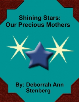 Shining Stars: Our precious mothers.