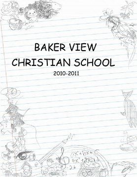Baker View Christian School 2010- 2011