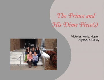 The Prince and His Dime Piece(s)