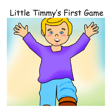 Little Timmy's First Game