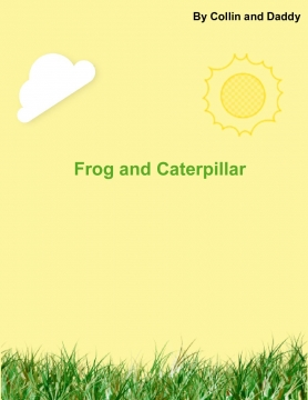 Frog and Caterpillar