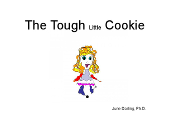 The Tough Little Cookie