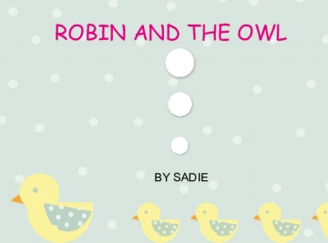 The Robin And The Owl