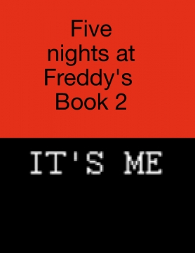 Five night's at Freddy's book 2