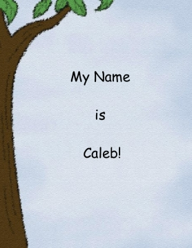 MY NAME IS CALEB