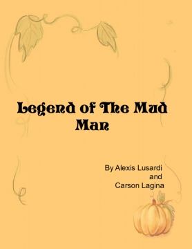 Legend of The Mud Man