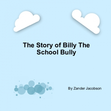 The Story of Billy the School Bully
