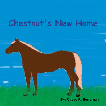 Chestnut's New Home