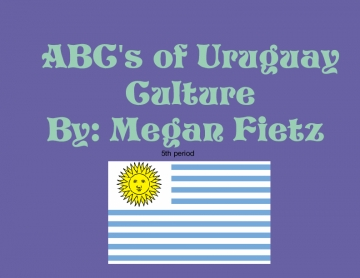 ABC's of Uruguay Culture