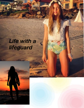 Life with a lifeguard