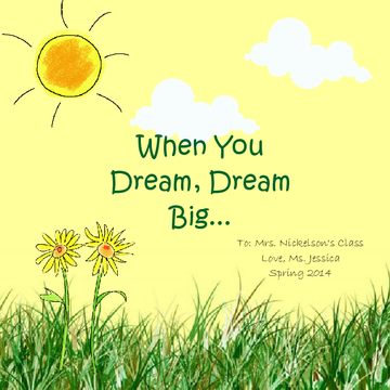 When You Dream, Dream Big...