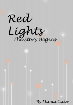 Red Lights:The Story Begins