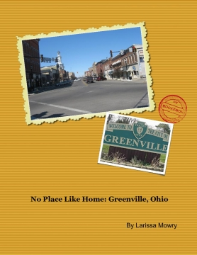 No Place Like Home: Greenville, Ohio