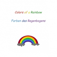 Colors of a Rainbow Farben des Regenbogens