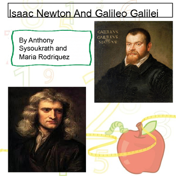 Great Scientists:Isaac Newton and Galileo Galilei