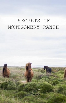 Secrets of Montgomery Ranch