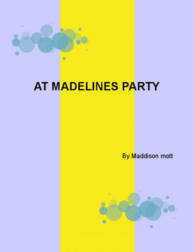 Madeline's birthday and slumber party