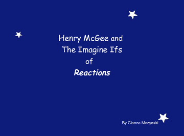 Henry McGee and the Imagine Ifs